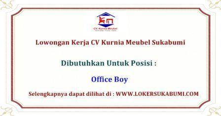 Lowongan Kerja CV Kurnia Meubel Sukabumi Terbaru 2020