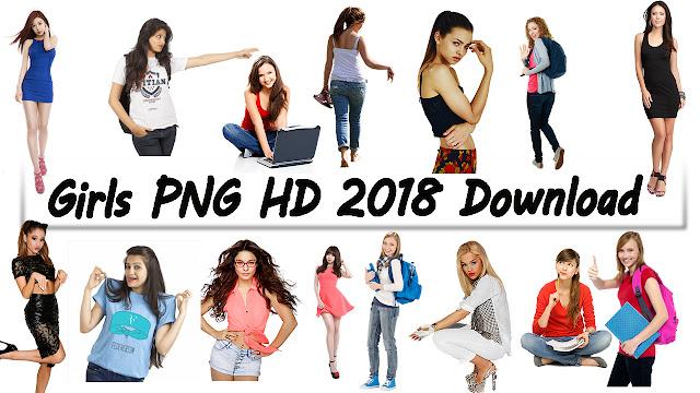 500+ Girls PNG HD Zip File 2018 Free Download