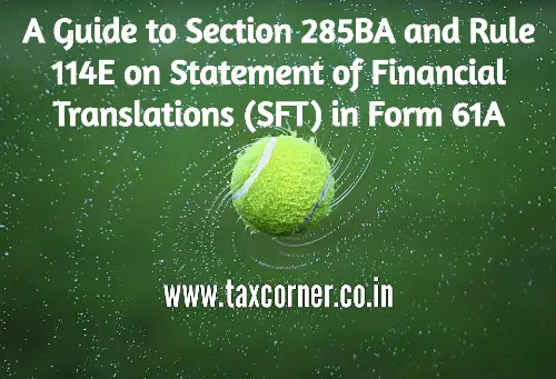 section-285ba-and-rule-114e-on-sft-in-form-61a