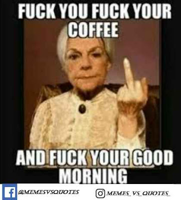 Fuck Your Good Morning