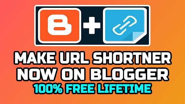 Make URL Shortner Website In Blogger With Free Script Full Guide