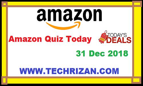 Amazon Quiz Today, 31 दिसंबर, 2018: यहाँ पर 10,000 रुपये जीतने के लिए आपकेसामने 5 प्रश्न दिए गए हैं। उत्तर दे और जीते 10,000 Amazon पे बैलेंस