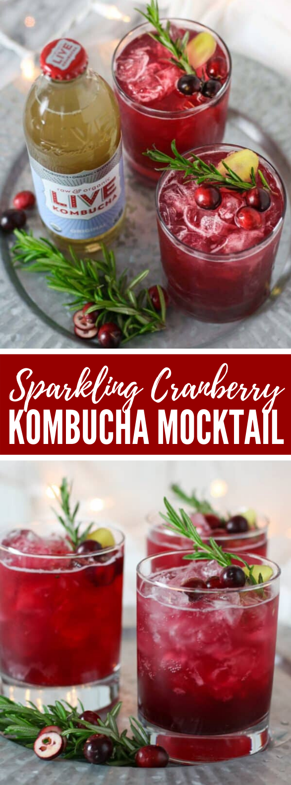 Sparkling Cranberry Kombucha Mocktail #drinks #nonalcohol