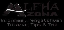 AlfhaZhona - Informasi Pengetahuan | Tutorial | Tips dan Trik