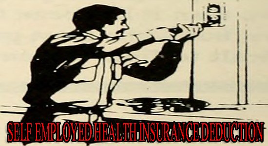 Self Employed Health Insurance Deduction