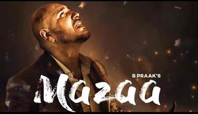 MAZAA Lyrics - B Praak