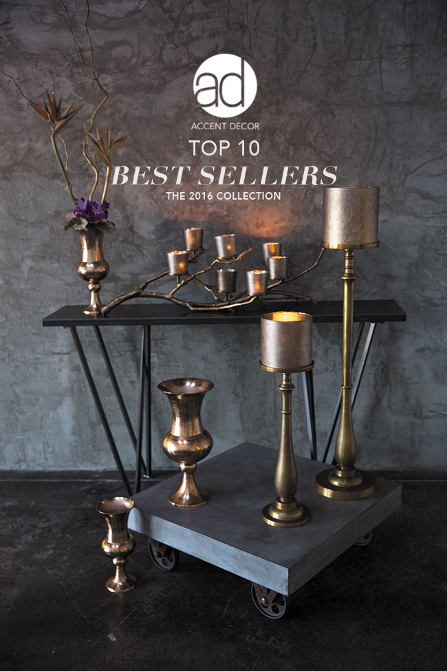 Accent Decor Top 10 Best Sellers for 2016 - results from AmericasMart, Las Vegas Market, and Dallas Market