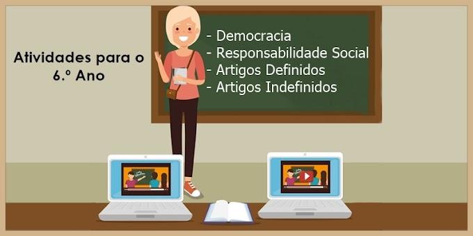 Democracia, Responsabilidade Social e Artigos Definidos e Indefinidos - Atividades de Língua Portuguesa para o 6.º Ano