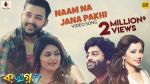 Naam Na Jana Pakhi Song Lyrics
