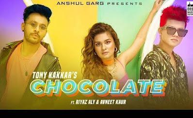 Kudi To Chocolate - Chocolate Lyrics In Hindi - Tony Kakkar Feat By Avneet Kaur । Hindilyricszone.in