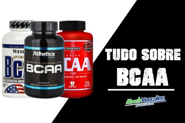 Tudo Sobre BCAA