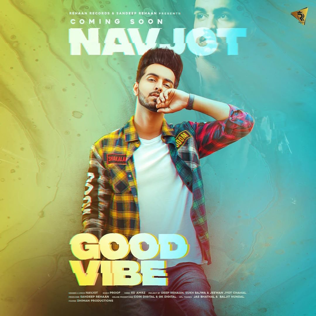 "Navjot New Song ""GOOD VIBE"" Lyrics In English, Whatsapp Status, And Mp3 Downloads!"
