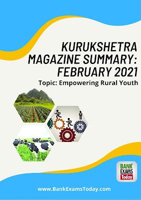 Kurukshetra Magazine Summary: February 2021