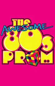 "cartaz ""The awesome 80´s prom"""