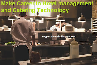 Make Career in Hotel management and Catering Technology
