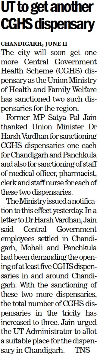 UT to get another CGHS dispensary   Satya Pal Jain urged the UT Administrator to allot a suitable place for the dispensary in Chandigarh