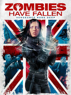 Download Film Zombie Have Fallen 2017