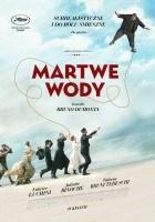 http://www.filmweb.pl/film/Martwe+wody-2016-733026