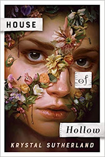 House of Hollows by Krystal Sutherland