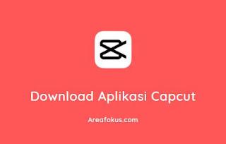 Download Aplikasi Capcut