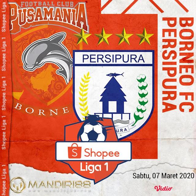 Prediksi Borneo FC Vs Persipura Jayapura, Sabtu 07 Maret 2020 Pukul 15.30 WIB