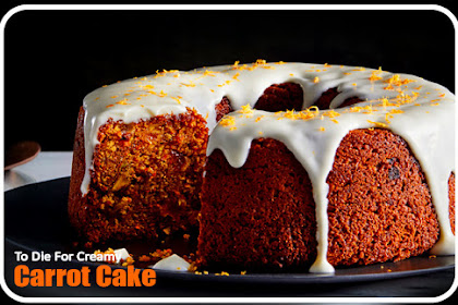 To Die For Creamy Carrot Cake