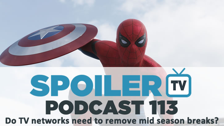 STV Podcast 113 - Do networks need to remove mid-season breaks?