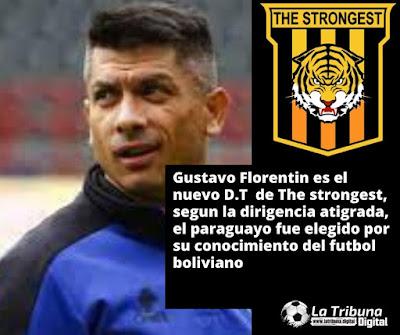 GUSTAVO FLORENTÍN ES EL NUEVO DIRECTOR TECNICO DE THE STRONGEST