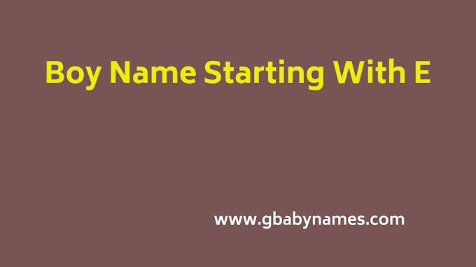 Boy Names Starting With E