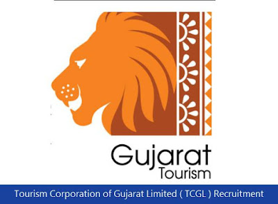 Tourism Corporation of Gujarat Limited ( TCGL ) Recruitment 2018