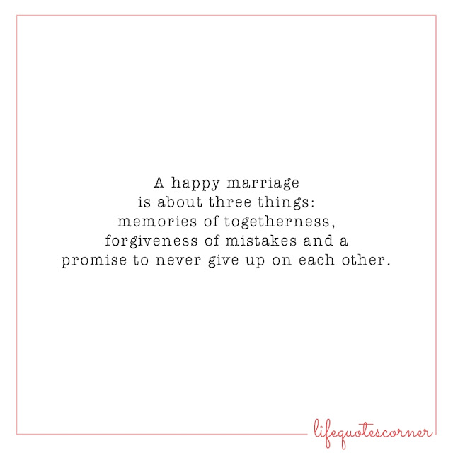 inspirational quotes, life quotes, marriage, happy marriage, marriage quotes,