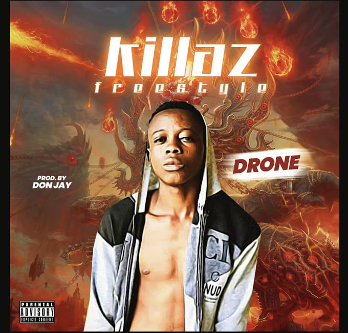 [Mp3] Drone - KILLAZ (freestyle)