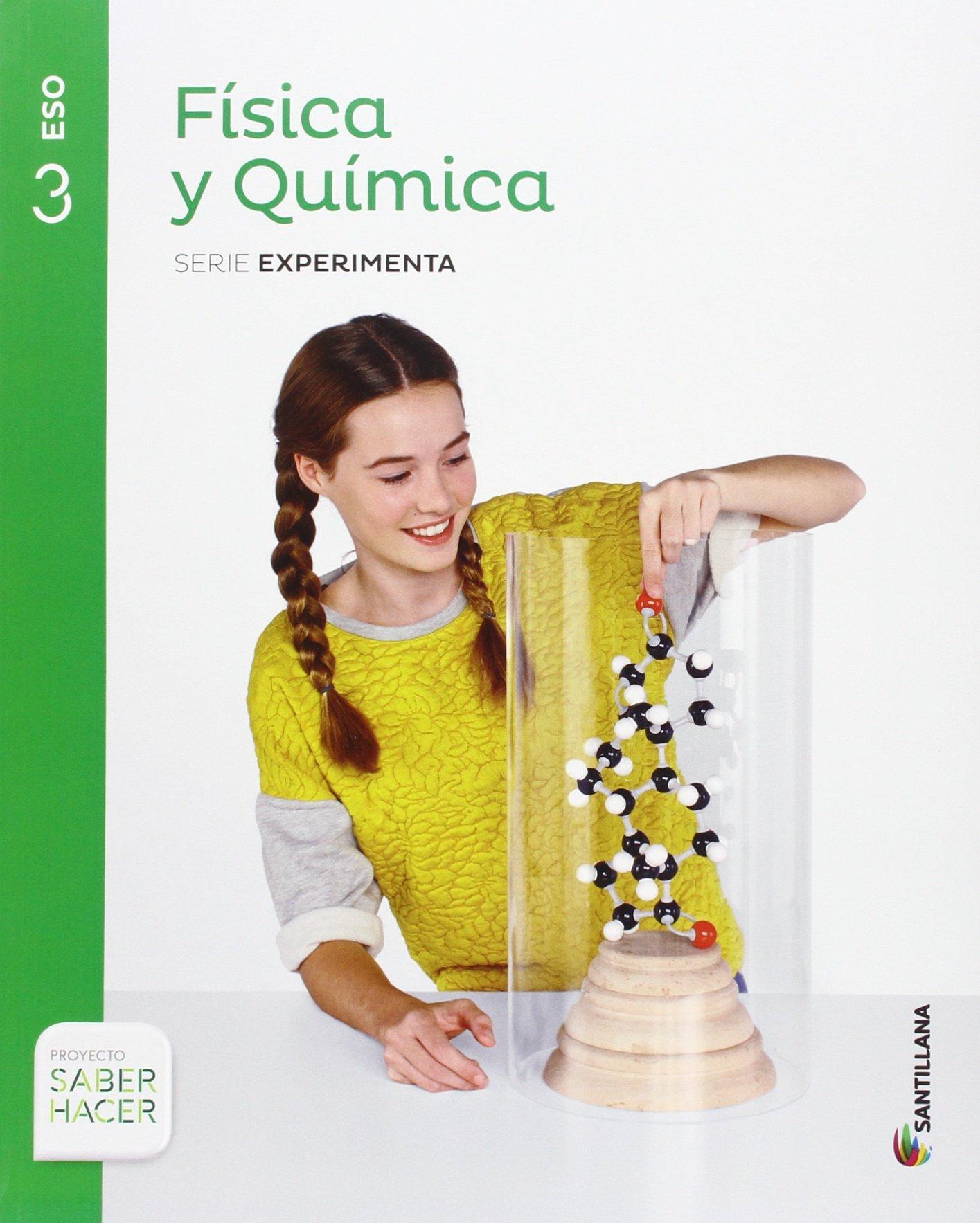 Libro Física y Química 3º ESO Santillana Proyecto Saber Hacer Serie Experimenta