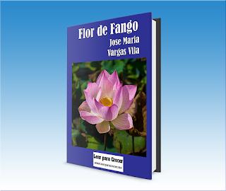 Flor de Fango - Jose Maria Vargas Vila