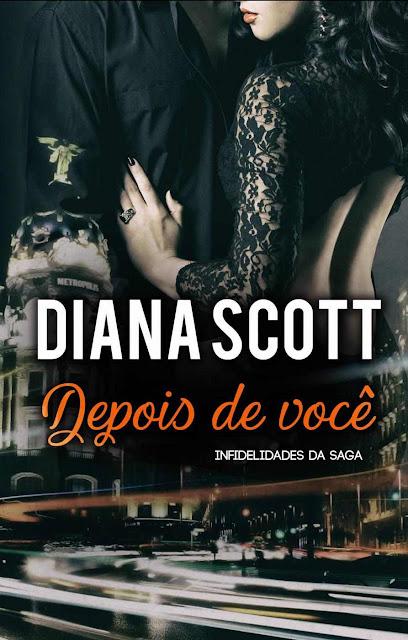 Depois de você - Diana Scott