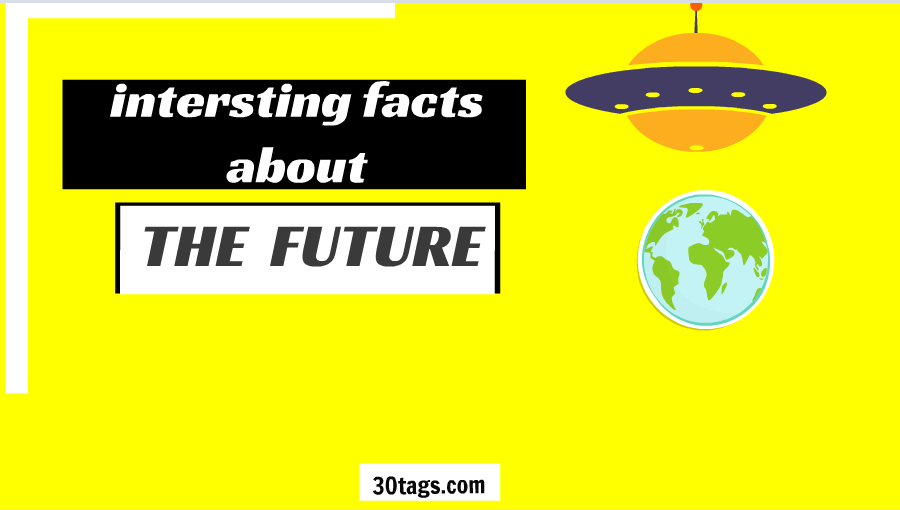 facts about the future