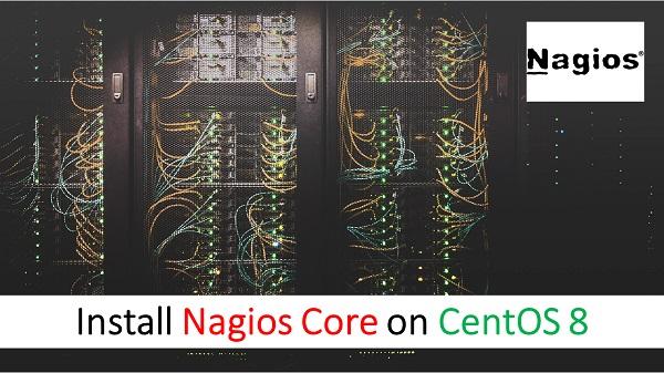 Install Nagios Core on CentOS 8
