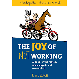 The Joy of Not Working (Book)