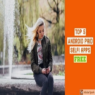 Top 5 best paid Camera apps free for android 2019