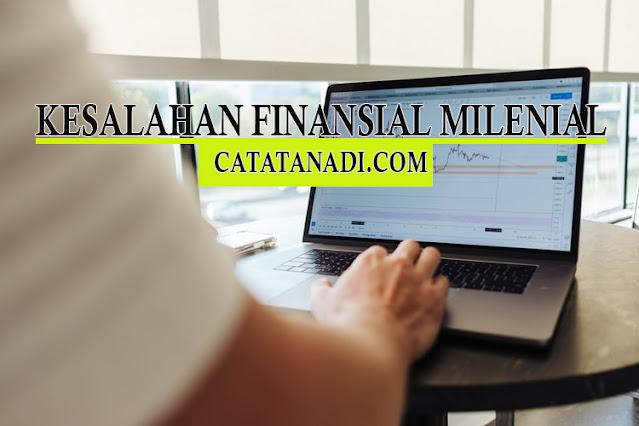Kesalahan Finansial Milenial