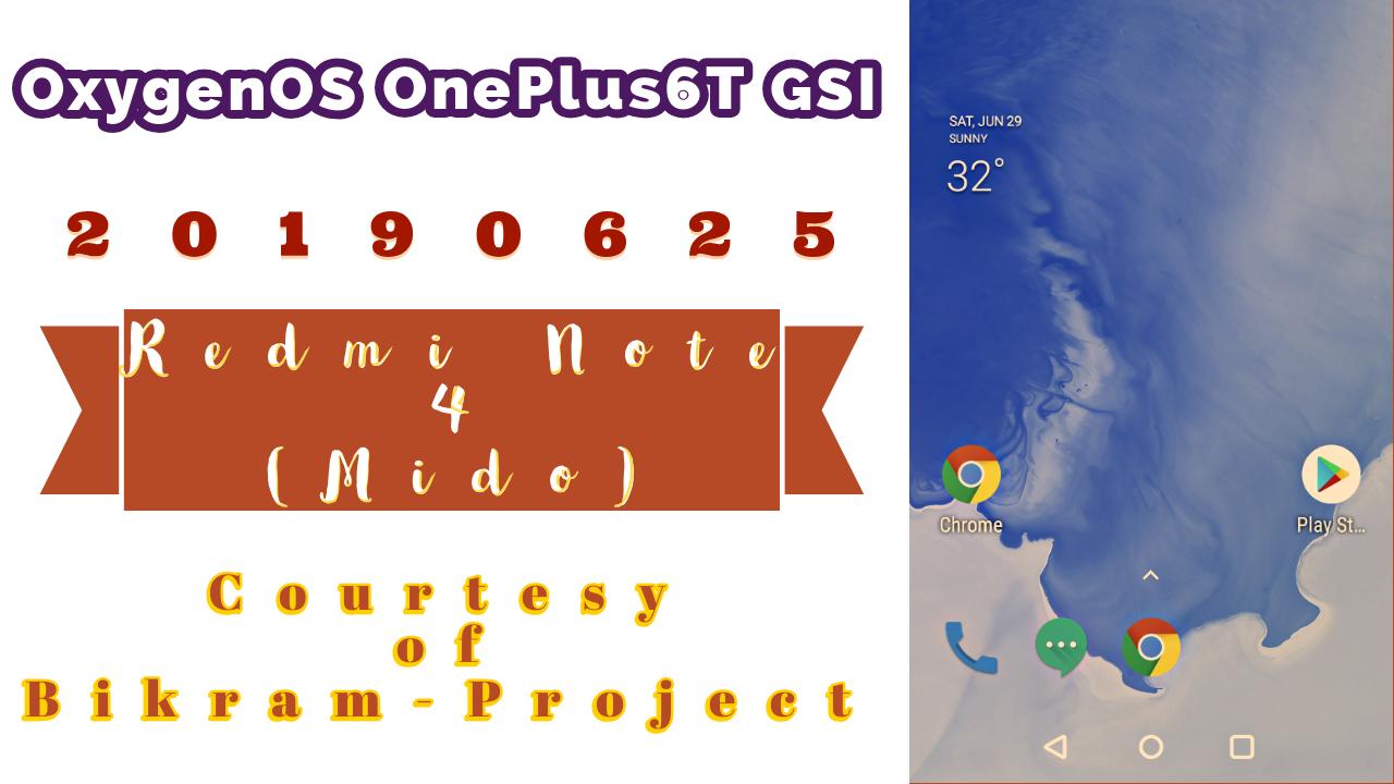 OxygenOS OnePlus 6T GSI 20190625 (mido)
