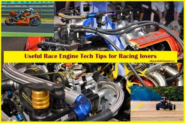 Useful Race Engine Tech Tips for Racing lovers