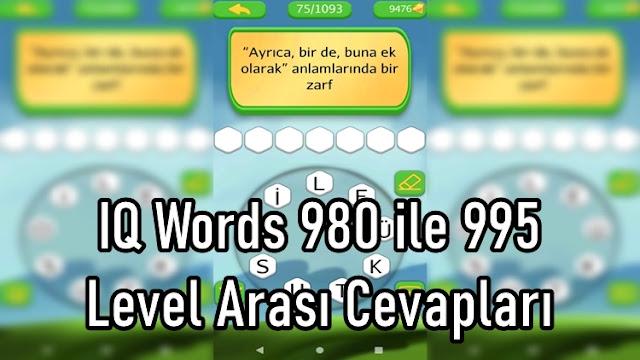 IQ Words 980 ile 995 Level Arasi Cevaplari