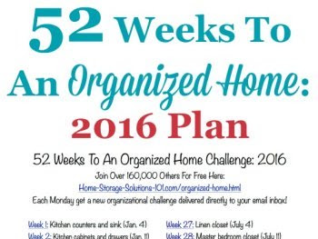 Organizing Tip of the Month: A 52 Week Plan to an Organized Home