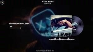 LEVEL LYRICS NAVV INDER | RUBAL JAWA