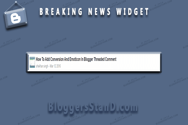 add install new latest recent post auto scroll breaking trending now news widget in blogger