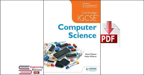 Cambridge IGCSE Computer Science By David Watson and Helen Williams pdf download