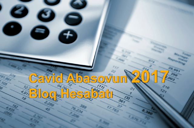 Cavid Abasovun 2017 Bloq Hesabatı