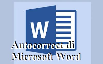 Cara Mengaktifkan Autocorrect di Microsoft Word dengan Praktis