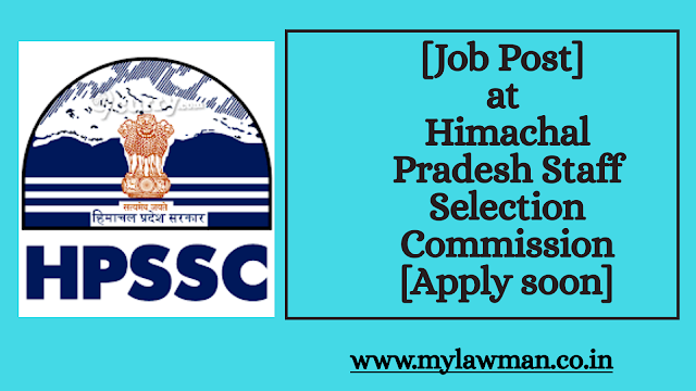[Job Post] at Himachal Pradesh Staff Selection Commission [Apply soon]